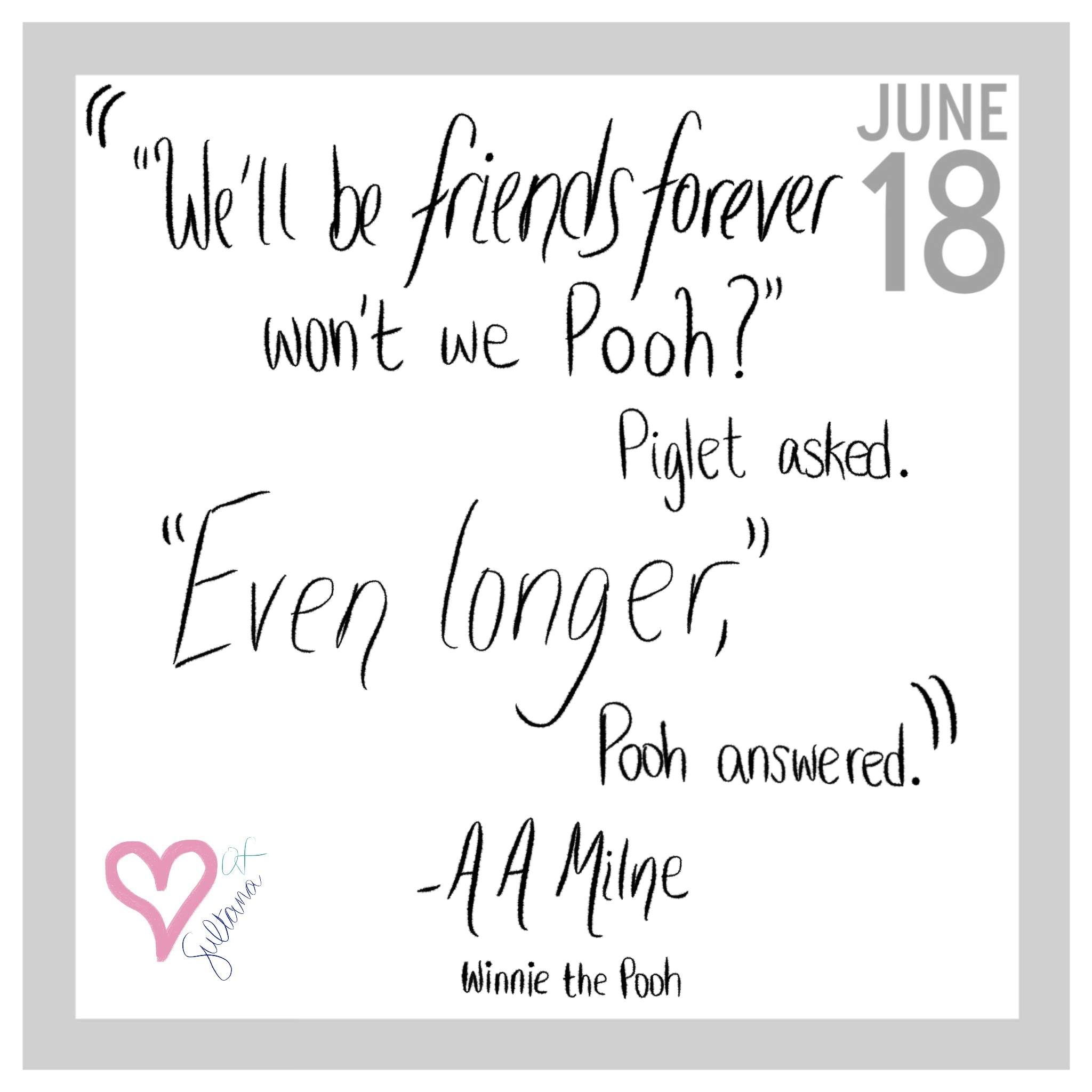 Pooh Quotes About Friendship Friends Forever Pooh Quote Winnie The Pooh Friendship Quote
